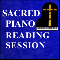 Sacred Piano Reading Session